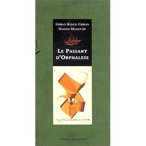 """Le Passant d'Orphalèse : Extrait du livre """"Le Prophète"""""""