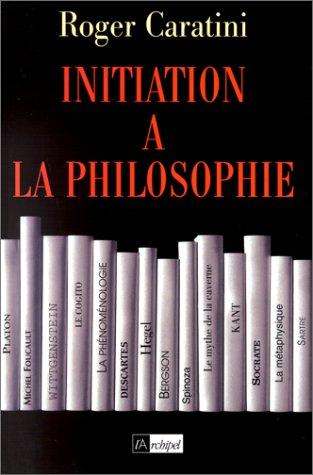 Initiation  la philosophie