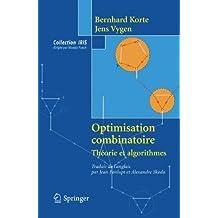 Optimisation combinatoire: Theorie et algorithmes (Collection IRIS)