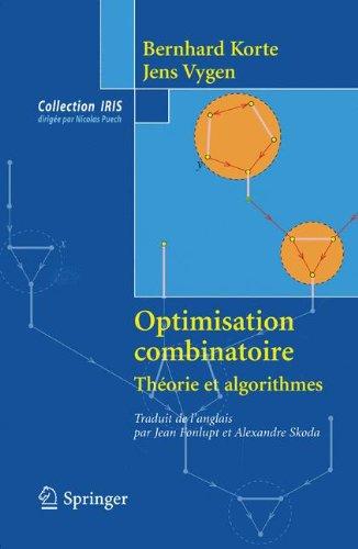 Optimisation combinatoire : Théorie et algorithmes