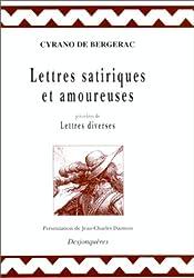 Lettres satiriques et amoureuses, précédées de Lettres diverses