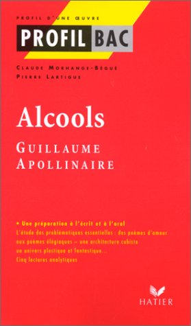 Alcools : Guillaume Apollinaire