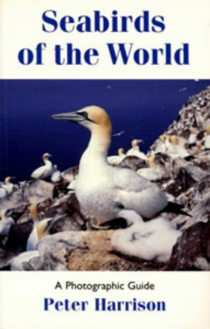 Seabirds of the World: A Photographic Guide (Helm Field Guides)