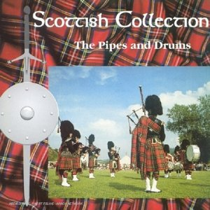 Scottish Collection : The Pipe And Drums CDLDL2028