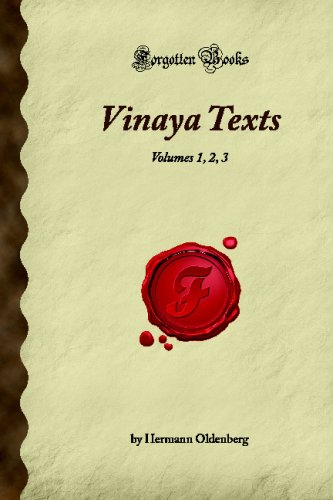 Vinaya Texts: Volumes 1, 2, 3 (Forgotten Books)