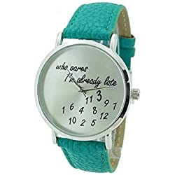 Stylish Watch Who Cares I'm Already Late Leather Watches Teal