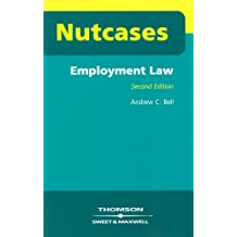 Nutcases Employment Law by Andrew C. Bell (2004-02-26)