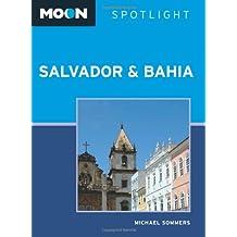 Moon Spotlight Salvador & Bahia