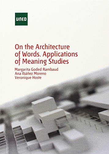 On The Architecture O Words Applications Of Meaning Studies