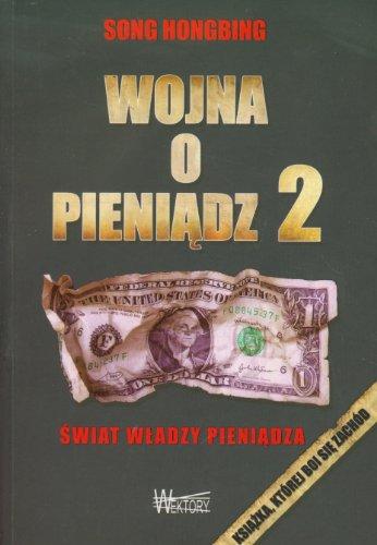 Wojna o pieniadz 2