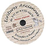 Ecritures anciennes - du XV au XVIII siecle - CD