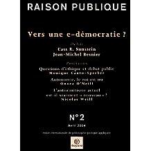 Raison publique, numéro 2 : Vers une e-democratie