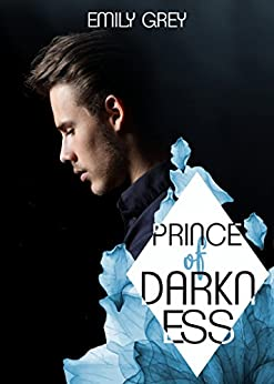 Prince of Darkness von [Grey, Emily]