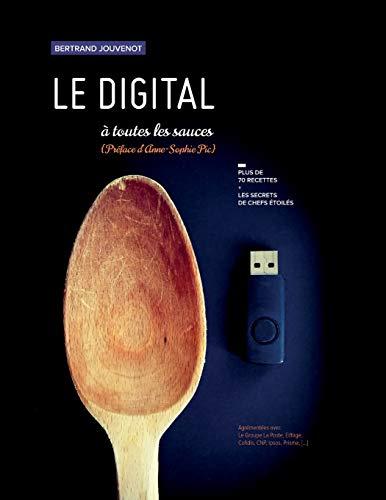 Le digital à toutes les sauces par Bertrand Jouvenot