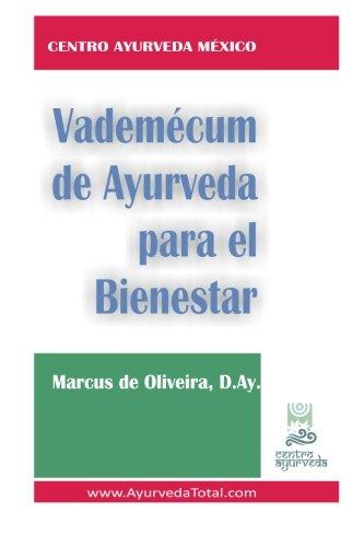 Vademecum De Ayurveda Para El Bienestar/Ayurvedic Vademecum for wellness