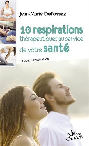 10 respirations thrapeutiques au service de votre sant