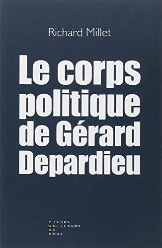 le-corps-politique-de-gerard-depardieu