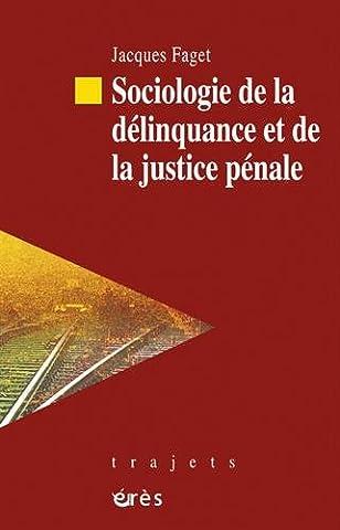 Sociologie de la délinquance et de la justice pénale