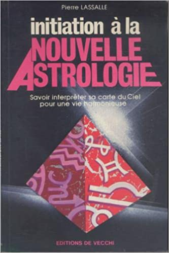 Initiation à la nouvelle astrologie epub pdf