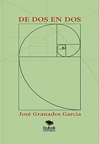 De dos en dos por José Granados García