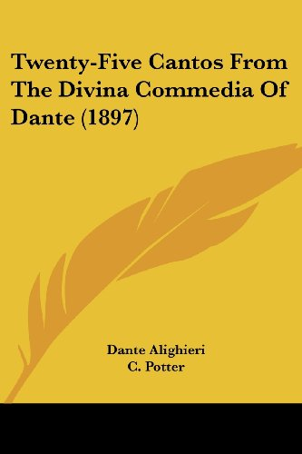 Twenty-Five Cantos from the Divina Commedia of Dante (1897)