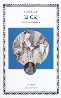 El Cid (Letras Universales) por Pierre Corneille
