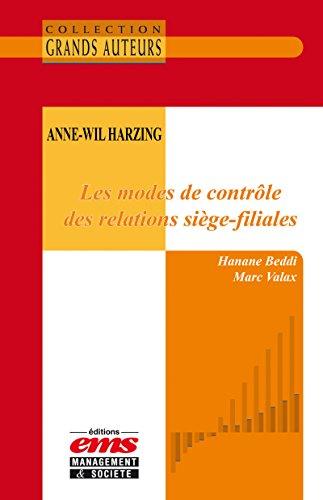 Anne-Wil Harzing - Les modes de contrôl...