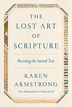 Karen Armstrong - The Lost Art of Scripture: Rescuing the Sacred Text