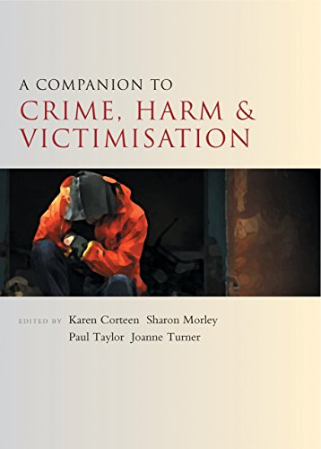 A Companion to Crime, Harm and Victimisation (Companions in Criminology and Criminal Justice)
