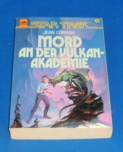 Mord an der Vulkan Akademie (Heyne Science Fiction und Fantasy (06))