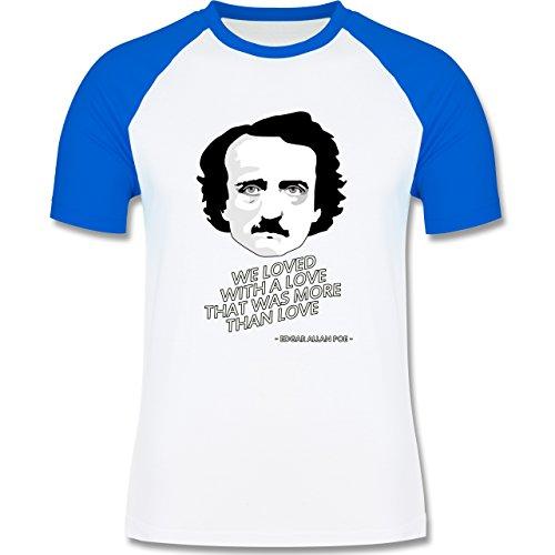 Statement Shirts - Edgar Allan Poe - We loved with a love that was more than love - zweifarbiges Baseballshirt für Männer Weiß/Royalblau
