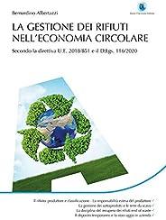 La gestione dei rifiuti nell'economia circolare Secondo la direttiva U.E. 2018/851 e il D.Lgs. 116/
