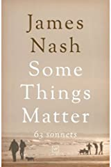 Some Things Matter: 63 Sonnets Paperback