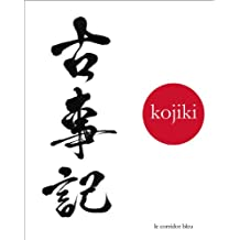 Kojiki: chronique des temps anciens