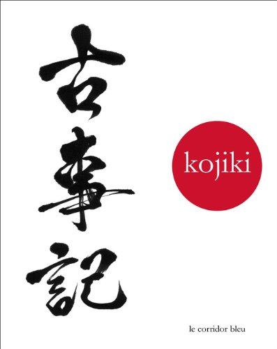 Kojiki: chronique des temps anciens (French Edition)