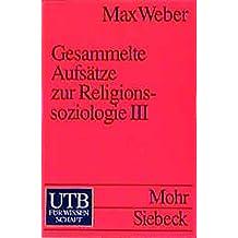 Gesammelte Aufsätze zur Religionssoziologie 3