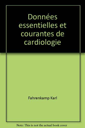 Données Essentielles et Courantes De Cardiologie - Traduit Par Le Dr G.-A. Krafft-De-boerio