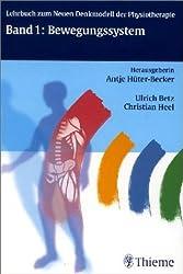 Das Neue Denkmodell in der Physiotherapie, Bd.1 : Bewegungssystem