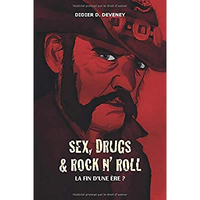 Sex, Drugs & Rock N' Roll : la fin d'une ère ?