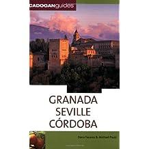 Granada, Seville & Cordoba (Cadogan Guide Granada, Seville, Cordoba)