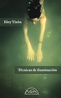 Técnicas de iluminación par Eloy Tizón