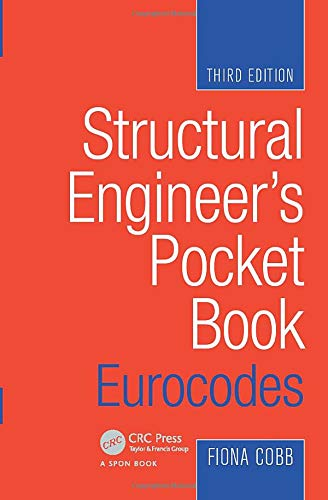Structural Engineer's Pocket Book: Eurocodes (Engineers Pocket Book)