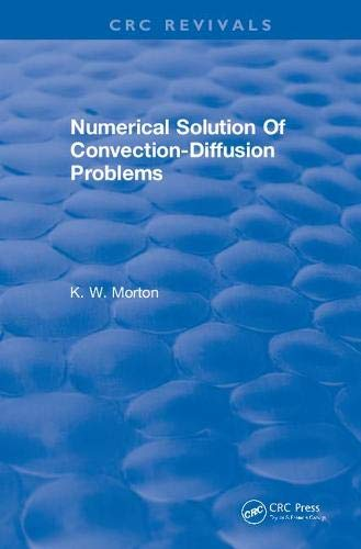 Numerical Solution of Convection-diffusion Problems 1996 (CRC Press Revivals)