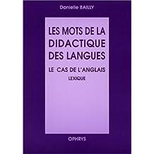 Les mots de la didactique des langues. Le cas de l'anglais lexique