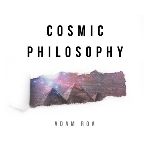 Cosmic Philosophy: A Month In The Light