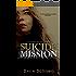 Suicide Mission (Guarded Secrets Series Book 1)
