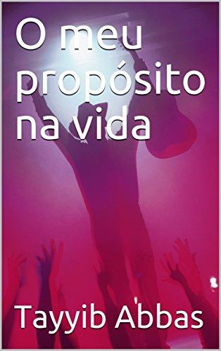O meu propósito na vida (Galician Edition)