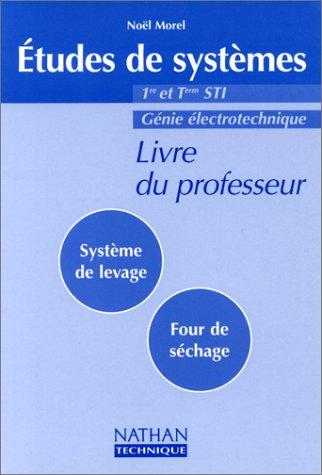 Etudes systèmes, 1re, terminale STI, (DET), professeur, 2000