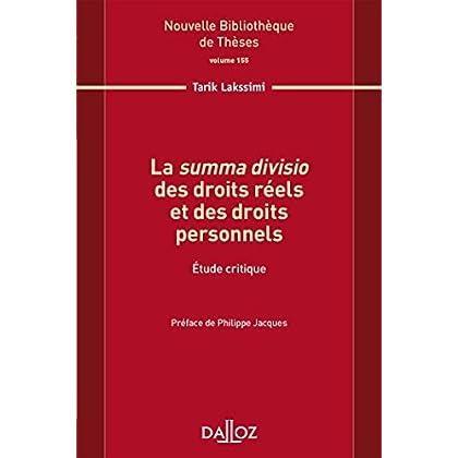 La summa divisio des droits réels et des droits personnels. Volume 155