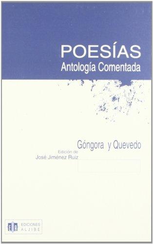 Poesías, antología comentada : Góngora y Quevedo Cover Image